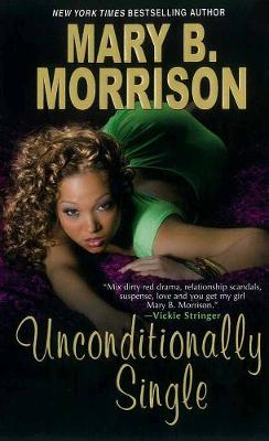 Unconditionally Single (Paperback)