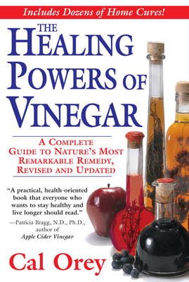 The Healing Powers Of Vinegar, Revised (Paperback)
