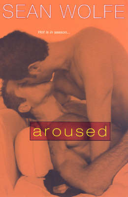 Aroused: Tales of Erotica (Paperback)