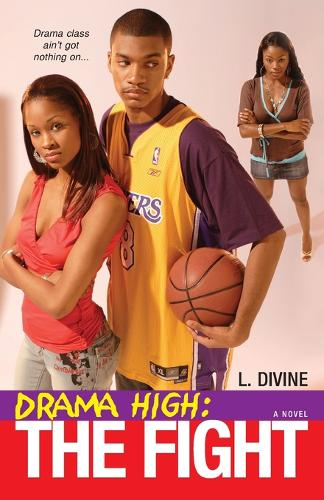Drama High: The Fight (Paperback)