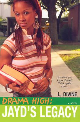 Drama High: Jayd's Legacy (Paperback)