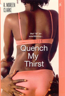 Quench My Thirst (Paperback)