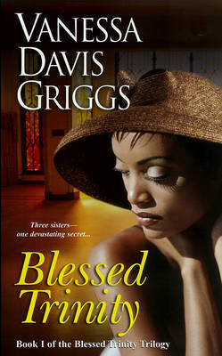 Blessed Trinity: Book I of the Blessed Trinity Trilogy (Paperback)