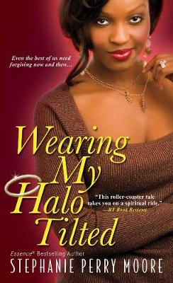 Wearing My Halo Tilted (Paperback)