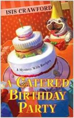A Catered Birthday Party (Paperback)