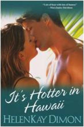 It's Hotter In Hawaii (Paperback)