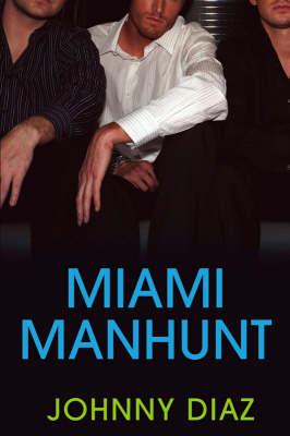 Miami Manhunt (Paperback)