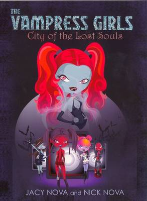 City Of The Lost Souls (Paperback)