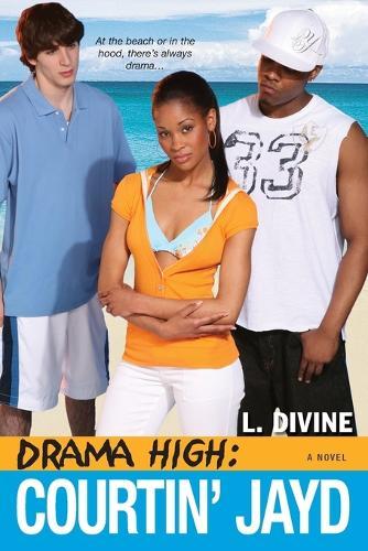 Drama High: Courtin' Jayd (Paperback)