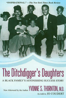 The Ditchdigger's Daughters: A Black Family's Astonishing Success Story (Paperback)