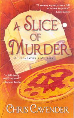 A Slice Of Murder, A (Paperback)