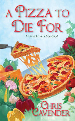 A Pizza To Die For, A (Paperback)