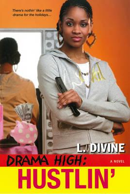 Drama High: Drama High: Hustlin' Hustlin' (Paperback)
