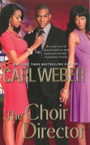 The Choir Director: The Church Series (Paperback)