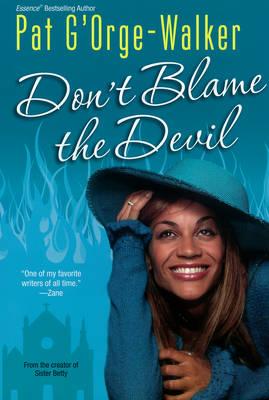 Don't Blame The Devil (Paperback)