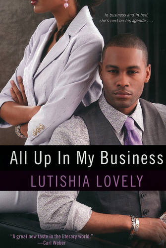 All Up In My Business (Paperback)