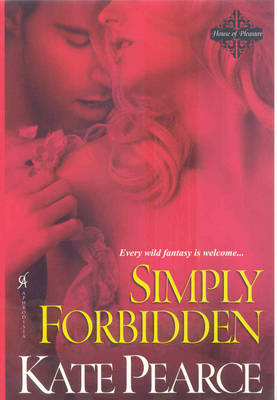 Simply Forbidden - House of Pleasure (Paperback)