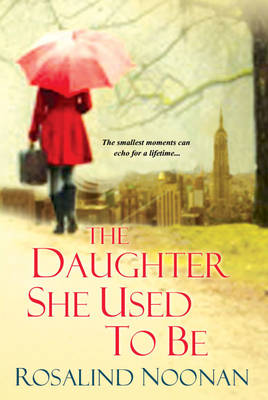 The Daughter She Used To Be (Paperback)