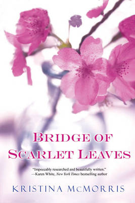 Bridge Of Scarlet Leaves (Paperback)