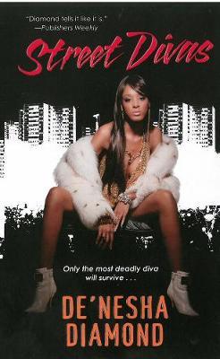 Street Divas: The Divas Series (Paperback)