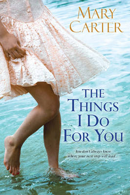 The Things I Do for You (Hardback)