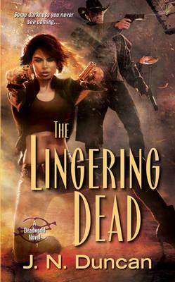 The Lingering Dead: A Deadworld Novel (Paperback)