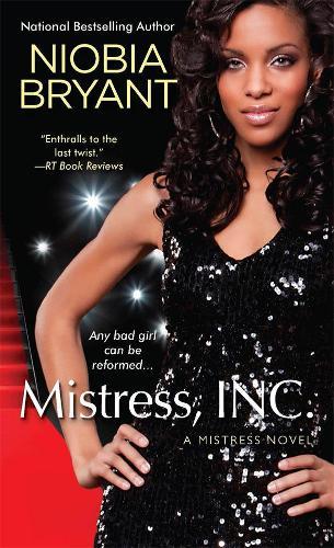 Mistress, Inc.: The Mistress Novel Series (Paperback)