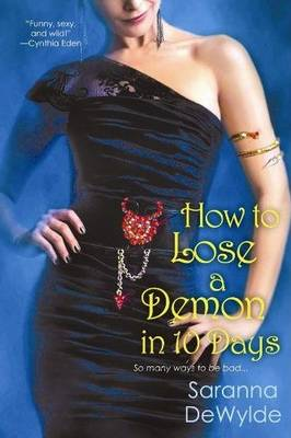 How to Lose a Demon in Ten Days (Paperback)