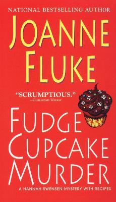 Fudge Cupcake Murder - A Hannah Swensen Mystery 5 (Paperback)