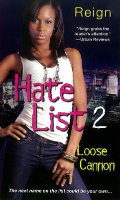 Hate List 2: Loose Canon (Paperback)
