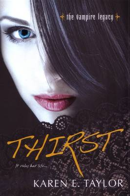 Thirst: The Vampire Legacy Series (Paperback)