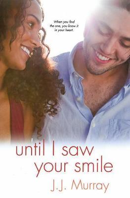 Until I Saw Your Smile (Paperback)