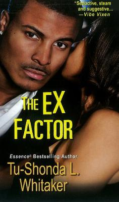 The Ex Factor (Paperback)