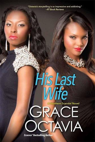 His Last Wife: The Southern Scandal Novel Series (Paperback)