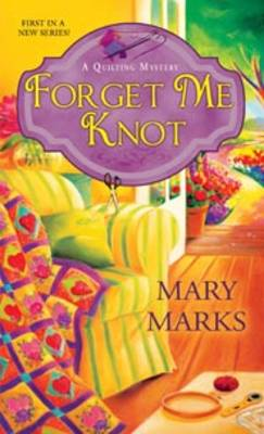 Forget Me Knot (Paperback)