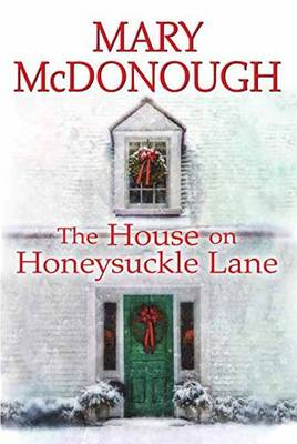 The House On Honeysuckle Lane (Hardback)