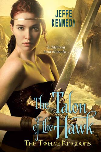 The Twelve Kingdoms: The Talon Of The Hawk (Paperback)