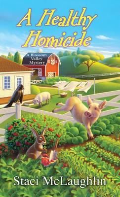 A Healthy Homicide (Paperback)