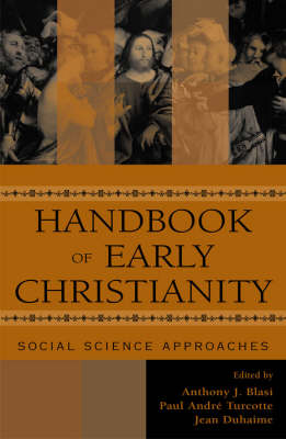 Handbook of Early Christianity: Social Science Approaches (Hardback)