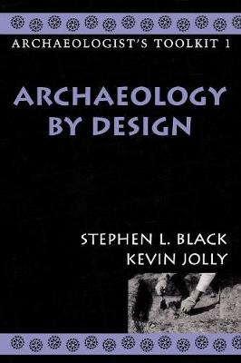 Archaeology by Design - Archaeologist's Toolkit 1 (Paperback)