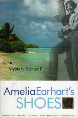 Amelia Earhart's Shoes: Is the Mystery Solved? (Hardback)