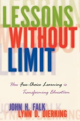 Lessons Without Limit: How Free-Choice Learning is Transforming Education (Paperback)