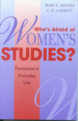 Who's Afraid of Women's Studies?: Feminisms in Everyday Life (Hardback)