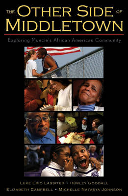 The Other Side of Middletown: Exploring Muncie's African American Community (Hardback)