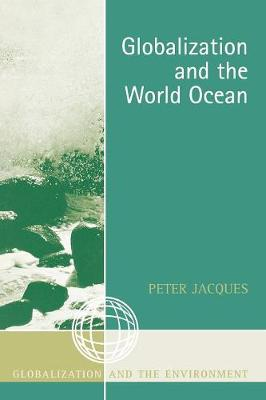 Globalization and the World Ocean - Globalization and the Environment (Paperback)