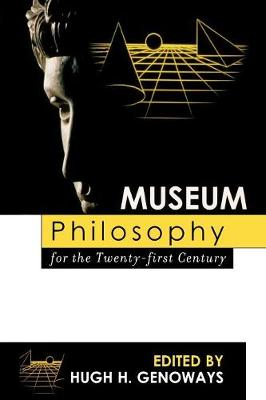 Museum Philosophy for the Twenty-First Century (Paperback)