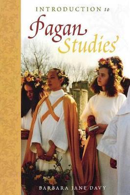 Introduction to Pagan Studies - Pagan Studies Series (Paperback)