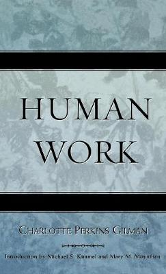 Human Work - Classics in Gender Studies (Hardback)