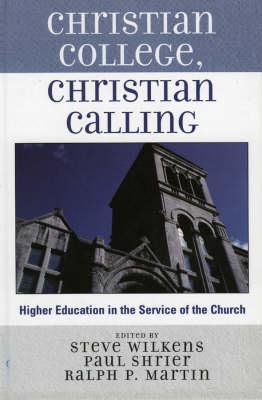 Christian College, Christian Calling (Hardback)