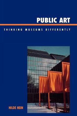 Public Art: Thinking Museums Differently (Paperback)